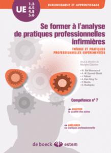 Se former à l'analyse de pratiques professionnelles infirmières: un livre qui invite à la réflexion