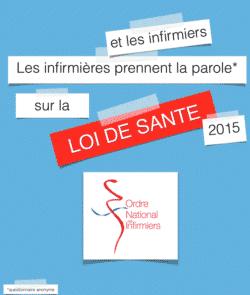 Loi santé 2015 : l'Ordre Infirmier mène l'enquête