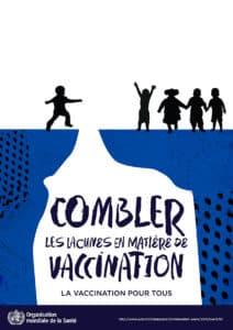 Vaccins : hausse de la couverture en France, situation alarmante dans de nombreux pays
