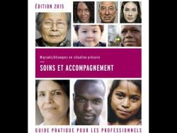 Santé des migrants: un guide pour l'accès aux soins de tous