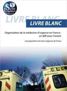 Livre blanc de la médecine d'urgence en France : les IADE en colère
