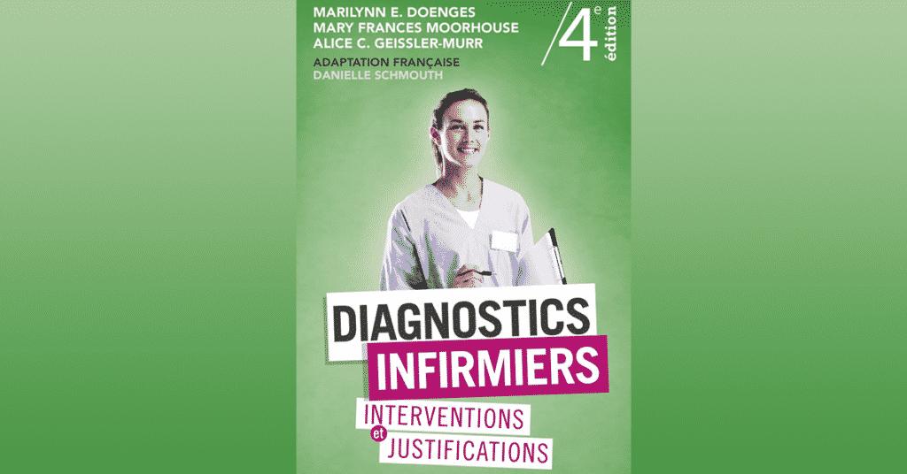 Diagnostics Infirmiers Livre Nouvelle Edition Du Doenges Et