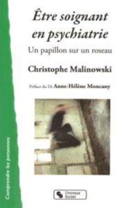 Etre soignant en psychiatrie, un papillon sur un roseau, de Christophe Malinowski (infirmier en psychiatrie)