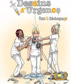 Dessins d'Urgence, Tome 1 : Déchocage,de Marianne Scellier