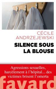 Silence sous la blouse, de CécileAndrzejewski. Ed Fayar