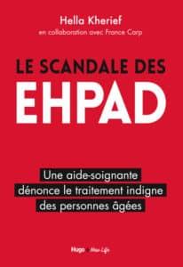 ale des Ehpad, de Hella Kherief, aide-soignante. Ed Hugo