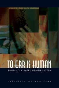 Cet ouvrage L'erreur est humaine Construire un système de santé plus sûr, paru en 2000, peut être considéré comme la « naissance » de la gestion des risques dans le monde sanitaire.